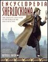 Encyclopedia Sherlockiana: An A-To-Z Guide to the World of the Great Detective Matthew E. Bunson