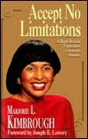 Accept No Limitations Marjorie L. Kimbrough