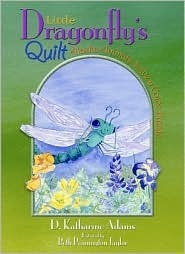 Little Dragonflys Quilt: Alaska Animals Solve a Color Puzzle  by  D. Katharine Adams