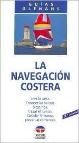 La Navegacion Costera  by  Glenans