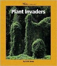Plant Invaders Dorothy M. Souza