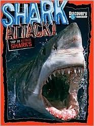Shark Attack: Top 10 Attack Sharks  by  Mark Shulman