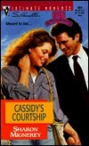 Cassidys Courtship (Silhouette Intimate Moments No. 864) (Intimate Moments , No 864) Sharon Mignerey