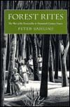 Forest Rites: The War of the Demoiselles in Nineteenth-Century France  by  Peter Sahlins