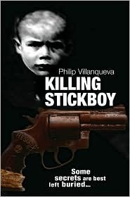 Killing Stickboy  by  Phillip Villanqueva