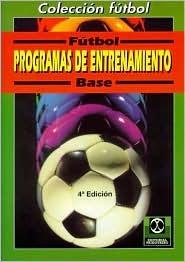 Fútbol base: programas de entrenamiento (10-11 años)  by  VVAA