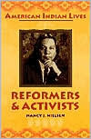 Reformers and Activists (American Indian Lives  by  Nancy J. Nielsen