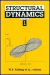 Structural Dynamics, 2 Volume Set: Proceedings of the First European Conference on Structural Dynamics (Eurodyne 90) Held at the Ruhr University, Bochum, Frg in June 1990. Wilfried B. Krätzig