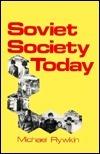 Soviet Society Today Michael Rywkin