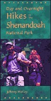 Day and Overnight Hikes in Shenandoah National Park  by  Johnny Molloy