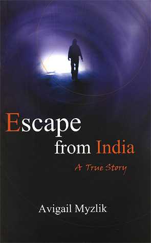 Escape from India  by  Avigail Myzlik