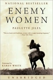 Enemy Women: Enemy Women Paulette Jiles