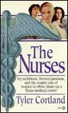 The Nurses Tyler Cortland