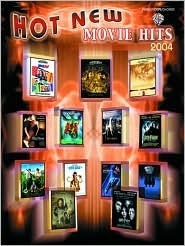 Hot New Movie Hits 2004: Piano/Vocal/Chords  by  Alfred A. Knopf Publishing Company, Inc.