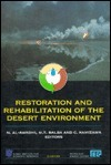Restoration and Rehabilatation of the Desert Environment  by  N. Al-Awadhi