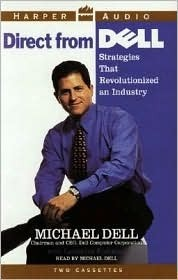 Direct From Dell: Direct From Dell  by  Michael Dell