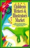 1997 Childrens Writers and Illustrators Market Alice P. Buening