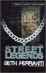 Street Legends Seth M. Ferranti