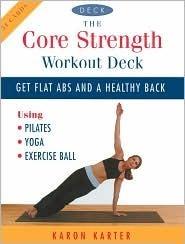 The Core Strength Workout Deck Karon Karter