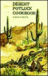 Desert Potluck: A Cookbook Presented  by  All Saints Episcopal Church and Day School by AZ) All Saints Episcopal Church (Phoenix