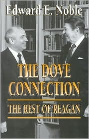 The Dove Connection: The Rest of Reagan Edward Noble