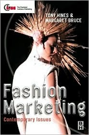 Fashion Marketing: Contemporary Issues  by  Margaret Bruce