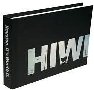 Houston Its Worth It (HIWI-The Book)  by  ttweak