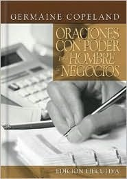 Oraciones Con Poder = Prayers That Avail Much For Germaine Copeland