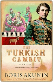 The Turkish Gambit: A Novel Boris Akunin