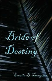 Bride of Destiny Sovella Brown Thompson