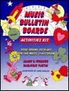 Music Bulletin Boards Activities Kit: Year-Round Displays for the Music Classroom  by  Nancy Forquer