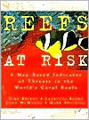 Reefs at Risk: A Map-Based Indicator of Threats to the Worlds Coral Reefs Dirk G. Bryant