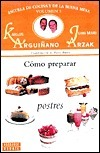Como Preparar Postres - V. 5 Karlos Arguiñano