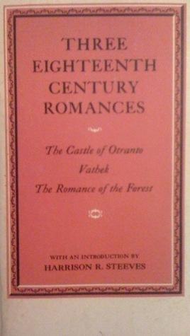 Three Eighteenth Century Romances Harrison R. Steeves