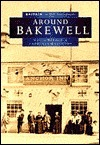 Bakewell in Old Photographs David Barton