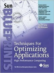 Techniques for Optimizing Applications: High Performance Computing  by  Rajat P. Garg
