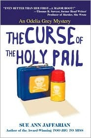 The Curse of the Holy Pail (An Odelia Grey Mystery, #2) Sue Ann Jaffarian