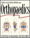 Orthopaedics: Essentials of Diagnosis and Treatment  by  Charles R. Clark