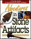Adventures in Stone Artifacts Sandy Livoti