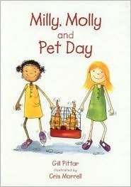 Milly, Molly and Pet Day  by  Gill Pittar