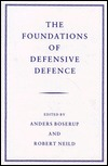 The Foundations of Defensive Defence Anders Boserup