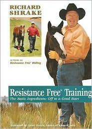 Resistance Free Training: The Basic Ingredients: Off to a Good Start  by  Richard Shrake