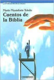 Cuentos de la Biblia  by  Mario Monteforte Toledo