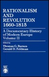 Rationalism and Revolution 1660-1815  by  Thomas G. Barnes