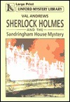 S.Holmes and the Sandringham House Myste  by  Val Andrews