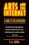 The Arts and the Internet: A Guide to the Revolution V. A. Shiva