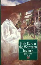 Early Days in the Weizmann Institute  by  Joe Jaffe