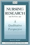 Nursing Research: A Qualitative Perspective (National League for Nursing Series (All Nln Titles)  by  Patricia L. Munhall
