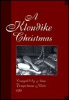 A Klondike Christmas  by  Anne Tempelman-Kluit
