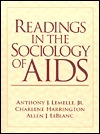 Readings in the Sociology of AIDS  by  Anthony J. Lemelle Jr.
